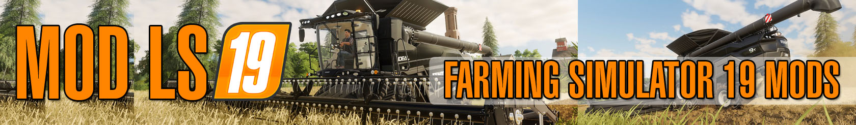 LS19 mods, FS19 mods, Farming Simulator 19 mods